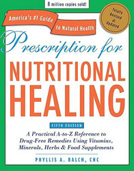 Avery Publishing Group Prescription for Nutritional Healing 5th Edition 1 Book