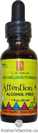 L.A. Naturals Kosher Attention+ Kids Alcohol Free Wellness Formula 1 OZ