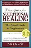 Avery Publishing Group Prescription for Nutritional Healing The A to Z Guide to Supplements 1 Book
